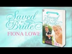 Wedding Fever Trilogy Saved By The Bride by Fiona Lowe (Book Trailer)