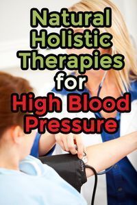 Lower Blood Pressure Remedies Natural Holistic Therapies for High Blood Pressure - High blood pressure natural treatments focus on the causes of high blood pressure and bringing the body back into balance. Natural Blood Pressure, Blood Pressure Diet, Blood Pressure Remedies, Holistic Remedies, Natural Health Remedies, Natural Cures, Natural Healing, Natural Beauty, Alternative Health