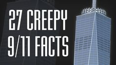 Top Creepy 9 11 Facts | September 11 2001 | World Trade Center WTC | Twi...