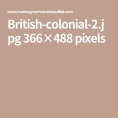 British-colonial-2.jpg 366×488 pixels