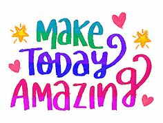 Make today amazing! - Watercolor