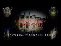 La Mansión de Indianos - La urbex / The Mansion of Indianos - The urbex - YouTube Indiana, Paranormal, Neon Signs, Youtube, Movies, Movie Posters, Art, 19th Century, Historia