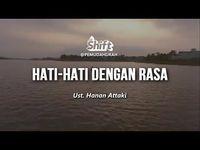 Ust. Hanan Attaki - Hati-hati dengan Rasa - YouTube