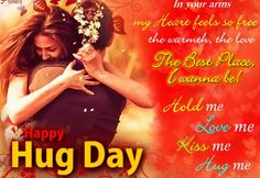 Happy Hug Day Quotes & Hug Day SMS Hug Day Messages to Hug Day Wishes Text Status and Hug Day Sayings for friends and loved family. Happy Kiss Day Wishes, Happy Hug Day Images, Hug Day Quotes, Wish Quotes, True Quotes, Promise Day Images, Happy Love, My Love, Romantic Questions