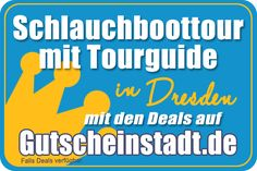 Schlauchboottour mit Tourguide in Dresden mit Gutscheinstadt
