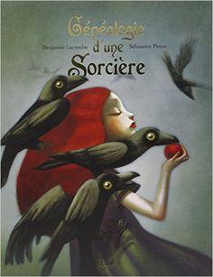 Amazon.fr - Généalogie d'une sorcière : Coffret 2 tomes : Grimoire de Sorcières ; La Petite Sorcière - Benjamin Lacombe, Sébastien Perez - Livres