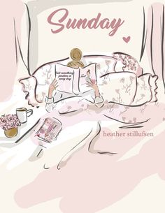 rose hill designs by heather stillufsen Hello Sunday Morning, Sunday Wishes, Blessed Sunday, Hello Weekend, Good Morning, Thankful Thursday, Lazy Sunday Quotes, Weekday Quotes, Sunday Morning Quotes