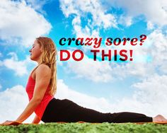 3 Exercises for When You're Really Freaking Sore  http://www.womenshealthmag.com/fitness/exercises-for-when-youre-sore