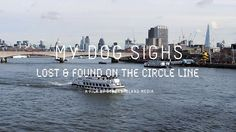 'Lost and Found on the Circle Line' with My Dog Sighs by Strong Island Media. The latest short film about street artist My Dog Sighs, written and produced by My Dog Sighs and Strong Island Media.