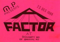 A Factor - December 1988 - East London Illegal Rave.  Uploaded to #Phatmedia by Drewski303