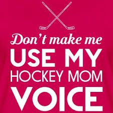 Image result for hockey mom quotes