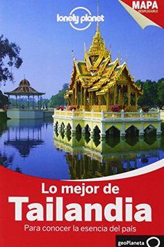 Lo Mejor De Tailandia 2 (Guías Lo mejor de País/Ciudad Lonely Planet)  #MedinadeMarrakech