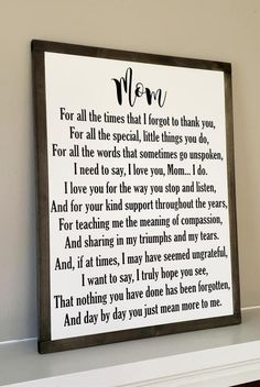 Mom by framed sign mother s day gift thank you sign loved one inspirational saying gift from children farmhouse decor i love you Diy Gifts For Mom, Diy Mothers Day Gifts, Mother Day Gifts, Mothers Day Signs, Mothers Day Ideas, Diy Christmas Gifts For Parents, Good Presents For Mom, Mothers Day Saying, Mothers Day Decor