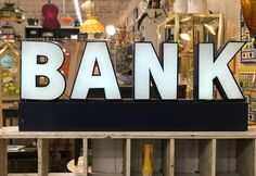 Vintage Working BANK Neon Light On Sale   New Transformer  Was $850 Sale Price $400  Mid Century Dallas Booth 766  Lula B's 1010 N. Riverfront Blvd. Dallas, TX 75207