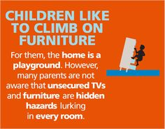 Every 24 minutes tipped furniture of a fallen TV sends an injured child to the ER.  WWW.ANCHORIT.GOV