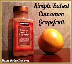 Even if you don't like grapefruit...try this recipe!  Clean Eat Recipe :: Simple Baked Grapefruit #eatclean #cleaneating #heandsheeatclean #grapefruit #fruit #cinnamon #snack #healthy #fatburn #natural