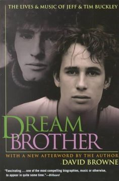 When Jeff Buckley drowned at the age of thirty in 1997, he not only left behind a legacy of brilliant music -- he brought back haunting memories of his father, '60s troubadour Tim Buckley, a gifted mu