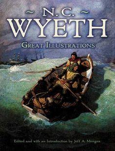 Great Illustrations by N. C. Wyeth (Dover Fine Art, History of Art) by N. C. Wyeth http://www.amazon.com/dp/0486472957/ref=cm_sw_r_pi_dp_4G8Vub1ZN8E0D