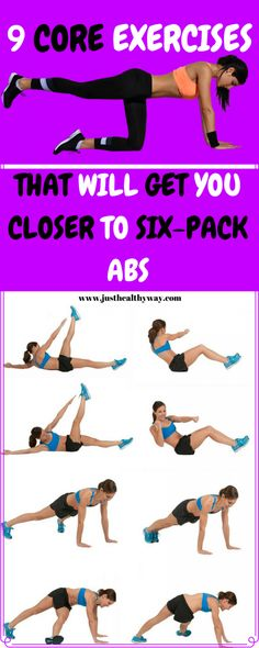 9 Core Exercises That Will Get You Closer To Six-Pack Abs - Just Healthy Way