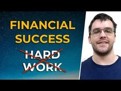 """In this episode you'll learn why financial success does NOT require """"hard work"""" and how I'm personally using a powerful universal law to create financial abu. Financial Success, Thing 1 Thing 2, Work Hard, Learning, Youtube, Working Hard, Studying, Teaching, Hard Work"""