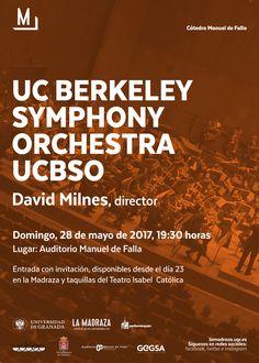 """Este domingo, 28 de Mayo de 2017,a las 19:30h, en el """"Auditorio Manuel de Falla"""", tendrá lugar el """"Concierto de la Orquesta Sinfónica de Berkeley"""". Entradas con invitación, disponibles en el """"Teatro Municipal Isabel la Católica"""" (en horario habitual de taquillas). https://lamadraza.ugr.es/evento/concierto-de-la-orquesta-sinfonica-de-berkeley/ Organiza: #CMDeFallaUGR #UCBSO"""