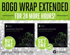 Hooray! Your dreams have come true! You've got 24 more hours to get that #‎CrazyWrapThing BOGO! #‎LezGo