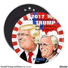Donald Trump and Pence. Pinback Button