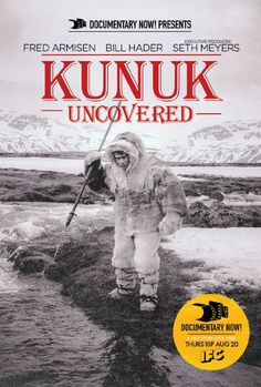 """An investigation into the seminal documentary """"Kunuk The Hunter"""" that attempts to separate what is real from what is fabrication.  Directors: Alexander Buono (as Alex Buono) , Rhys Thomas Writers: Seth Meyers, Fred Armisen (created by), 3 more credits » Stars: Fred Armisen, Bill Hader, Helen Mirren"""