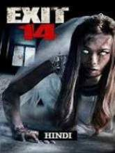 Exit 14 Hindi Dubbed Movie Story Line: A group of spring breakers get off on the ghostly Exit 14 and are haunted by the tales of a ghost story.