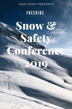 Die 8. Snow & Safety Conference findet vom 13.12.2019 – 14.12.2019 in Lech am Arlberg statt. Zum Saisonauftakt geben Profis den aktuellen Stand der Forschung und wertvolle Tipps weiter. In theoretischen und praktischen Einheiten wird verantwortungsvolles Risikomanagement beim Freeriden geschult.