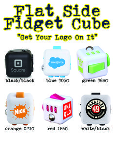 Fidget Cubes for promotional and event marketing. Get Your Logo On It! - flat side fidget cube for promotiuonal logo and tradeshow giveaway
