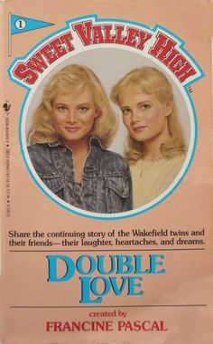 Sweet Valley High Francine Pascal original cover; read every one I could get my hands on!
