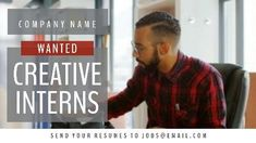 A facebook cover video maker template. A creative video background showing a man working with a light grey textbox displaying wanted creative interns.