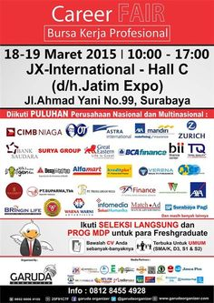 "Career Fair ""Bursa Kerja Professional"" Tanggal : Rabu – Kamis, 18 – 19 Maret 2015 Tempat : Hall C, JX International, Surabaya Waktu : 10.00 – 17.00  http://eventsurabaya.net/?event=career-fair-bursa-kerja-professional-2015"