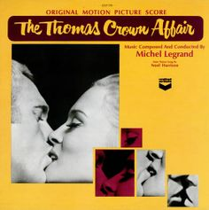 Steve McQueen. Faye Dunaway. Music by Michel Legrand. S-E-X-X-Y (the extra 'x' is because it's extra sexy).