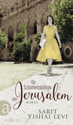 """Strahlend, lebenslustig und wunderschön ist Luna Ermoza mit den grünen Augen. Doch ihre Ehe ist ein Desaster hinter perfekter Fassade, und für ihre Tochter Gabriela kann sie keinerlei Zärtlichkeit empfinden – wie einst ihre Mutter Rosa für sie ...  Mehr zu """"Die Schönheitskönigin von Jerusalem"""" von Sarit Yishai-Levi unter http://www.aufbau-verlag.de/die-schonheitskonigin-von-jerusalem.html   #bücher #literatur #roman"""