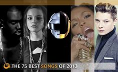 The 75 Best Songs of 2013
