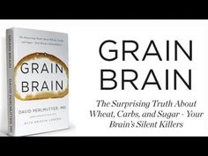 Grain Brain with Dr. David Perlmutter (Podcast #230) Underground Wellness Radio explains what causes Brain Grain.