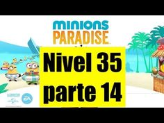 Minions Paradise Nivel 35 - 14 - Gameplay IOS