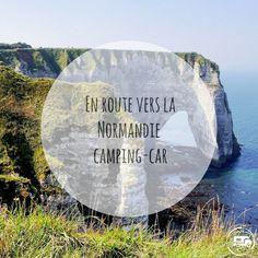 En route pour la #Normandie en #campingcar ! Voyage En Camping-car, Camping Car, Van Life, Circuit, Road Trip, Destinations, Vans, Outdoor, France Travel