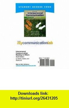 MyCommunicationLab -- Standalone Access Card -- for Interpersonal Communication  (6th Edition) (9780205782260) Steven A. Beebe, Susan J. Beebe, Mark V. Redmond , ISBN-10: 0205782264  , ISBN-13: 978-0205782260 ,  , tutorials , pdf , ebook , torrent , downloads , rapidshare , filesonic , hotfile , megaupload , fileserve