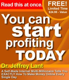 Dr. Jeffrey Lant Self-Made Internet Multi-Millionaire Tells You EXACTLY How To Make Money Online