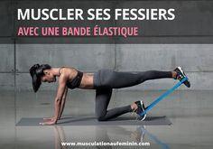 23 exercices pour muscler ses fessiers avec une bande élastique