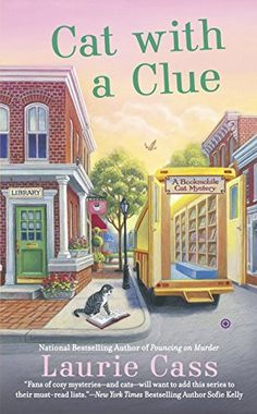 Cat With a Clue: A Bookmobile Cats Mystery (A Bookmobile Cat Mystery) by Laurie Cass http://www.amazon.com/dp/0451476557/ref=cm_sw_r_pi_dp_WW64wb1Y9QXRT
