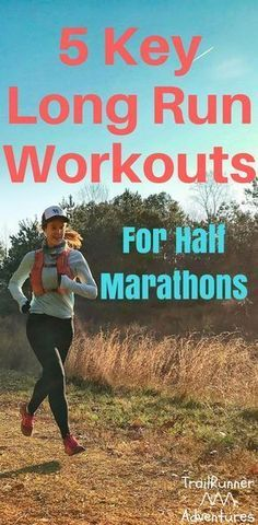 How to warm up before your runs running marathons and marathon half marathon training 5 key long run workouts trail runner adventures malvernweather Images