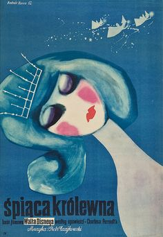 movieposteroftheday: 1962 Polish poster for SLEEPING BEAUTY (Clyde Geronimi, USA, 1959) Artist: Hanna Bodnar (b. 1929) Poster source: Heritage Auctions