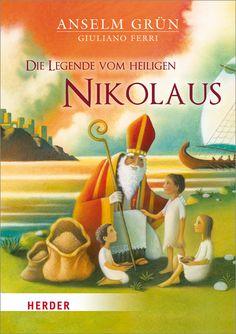 Die Legende vom Heiligen Nikolaus, Grün, Anselm, Giuliano Ferri (Illu.)