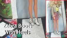 How to Make Zebra Print Boots for your Dolls.  Barbie.  Fashion doll boots.  DIY.  Cheap.