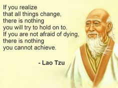Taoism - Lao Tzu - Do not resist change