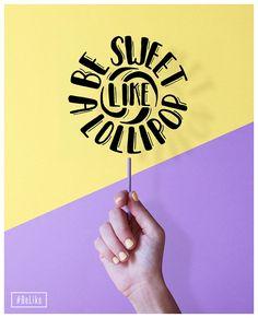 Be sweet like a lollipop design